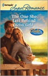 The One She Left Behind (Harlequin Superromance, No 1732)