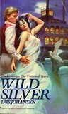 Wild Silver (The Delaneys, #9) (The Delaneys, The Untamed Years, #2)