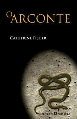 O Arconte by Catherine Fisher
