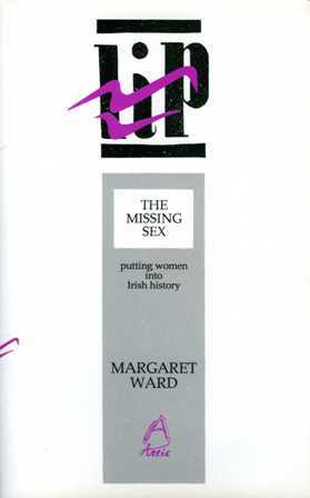The Missing Sex by Margaret Ward