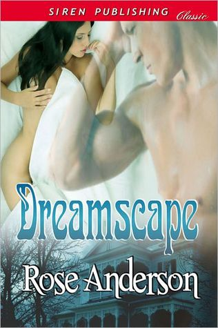 Dreamscape by Rose Anderson