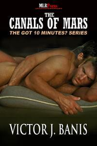 The Canals of Mars by Victor J. Banis