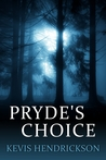 Pryde's Choice by Kevis Hendrickson