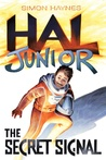 Hal Junior: The Secret Signal