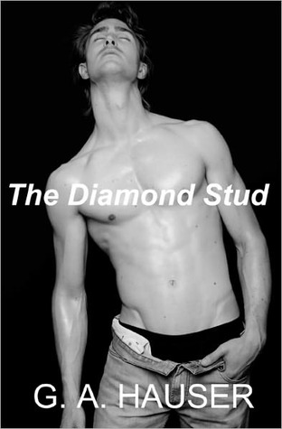 The Diamond Stud by G.A. Hauser