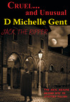 Cruel...and Unusual by D. Michelle Gent