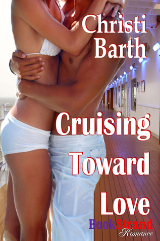 Cruising Toward Love