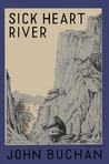 Sick Heart River (Sir Edward Leithen, #5)