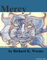 Mercy - three micro-fiction pieces (Cheap Stories, #7)