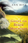 Ghost on Black Mountain by Ann Hite