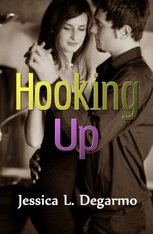 Hooking Up by Jessica L. Degarmo