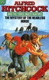 The Mystery of the Headless Horse (Alfred Hitchcock and The Three Investigators, #26)