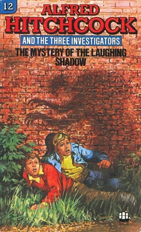 The Mystery of the Laughing Shadow Alfred Hitchcock and The Three Investigators 12