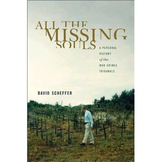 All the Missing Souls by David Scheffer