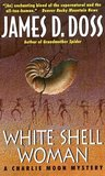 White Shell Woman (Charlie Moon, #7)
