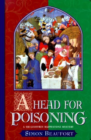 A Head for Poisoning (Sir Geoffrey Mappestone, #2)
