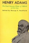 The Great Secession Winter of 1860 and Other Essays