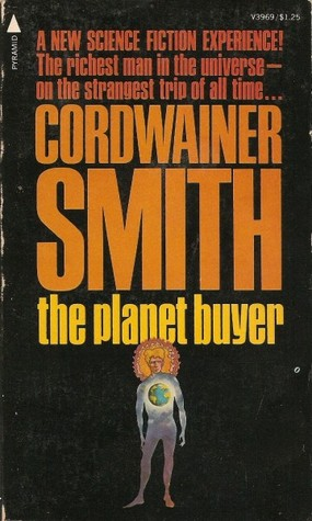 The Planet Buyer by Cordwainer Smith