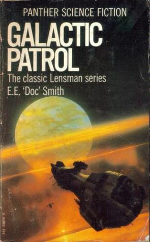 Galactic Patrol (The Lensman Series, #3)