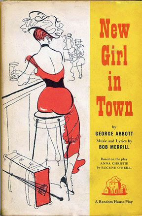 New Girl in Town by George Abbott