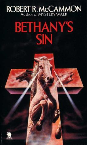Bethany's Sin by Robert McCammon
