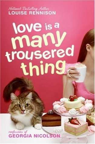 Love Is a Many Trousered Thing by Louise Rennison