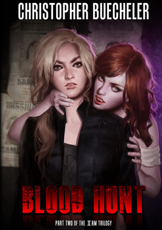Blood Hunt (II AM Trilogy #2)