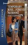 Temporary Boss...Forever Husband
