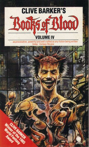 Books of Blood, Vol. 4 by Clive Barker