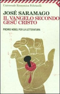 Il Vangelo secondo Ges Cristo by Jos Saramago