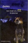 Dawa: The Story of a Stray Dog in Bhutan