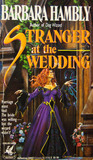 Stranger at the Wedding by Barbara Hambly