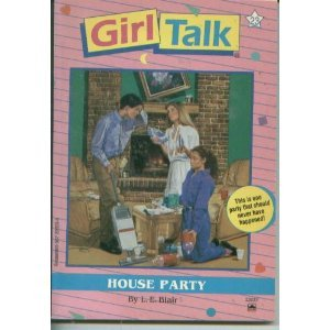 House Party (Girl Talk, #23)