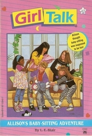 Allison's Baby-Sitting Adventure by L.E. Blair