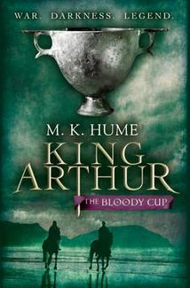 The Bloody Cup by M.K. Hume