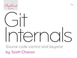 Git Internals by Scott Chacon