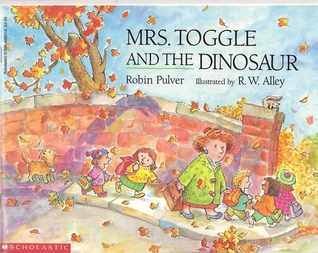 Mrs. Toogle And The Dinosaur by Robin Pulver