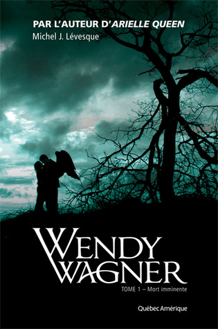 Mort imminente (Wendy Wagner, #1)