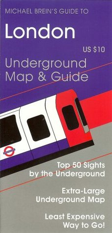 Michael Brein's Guide to London by the Underground