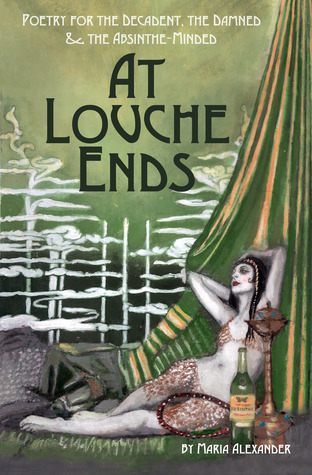 At Louche Ends by Maria Alexander