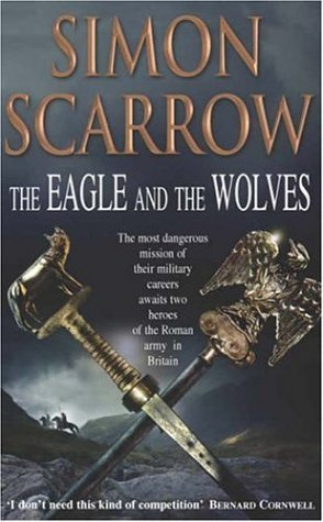 The Eagle and the Wolves (Eagle, #4)