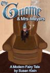 The Gnome and Mrs. Meyers