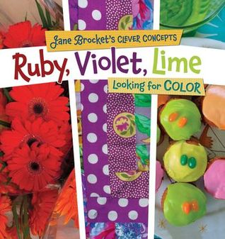 Ruby, Violet, Lime: Looking for Color