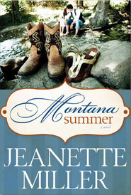 Montana Summer by Jeanette Miller