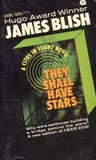 They Shall Have Stars (Cities in Flight, #1)