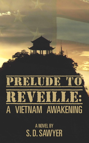 Prelude to Reveille:  A Vietnam Awakening