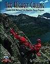 The Highest Calling: Canada's Elite National Park Mountain Rescue Program (Summit Series, #4)
