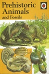 Prehistoric Animals And Fossils (Natural History Series)