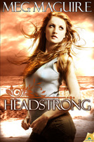 Headstrong by Meg  Maguire