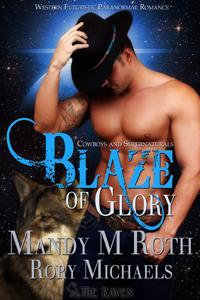 Blaze of Glory by Mandy M. Roth